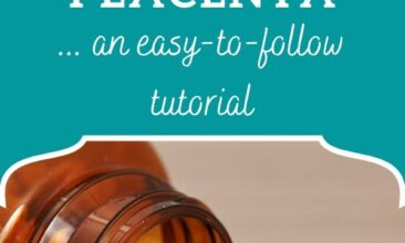 """Pinterest pin with the image is of a bottle of pills spilled over. Text overlay says, """"How to Encapsulate a Placenta: easy to follow tutorial"""""""