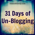 Announcing… 31 Days of Un-Blogging