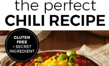 "Two images of a bowl of chili topped with shredded cheddar cheese, sliced green onions. Text overlay says, ""The perfect chili recipe. Gluten Free plus a secret ingredient""."