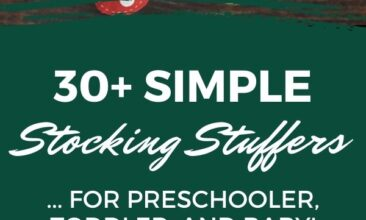 """Pinterest pin with two images. One image is of two stockings hanging on a wall. Second image is of a little boy peeking into his stocking. Text overlay says, """"Simple Stocking Stuffers: for preschooler, toddler & baby!"""""""