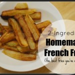 Homemade French Fries (Better than Fast-Food!)