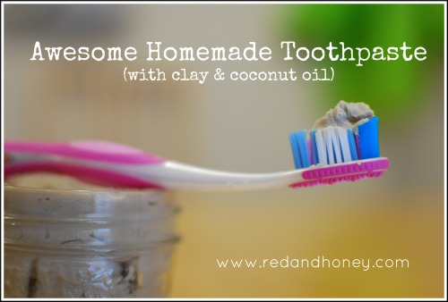 Homemade Toothpaste (with Clay and