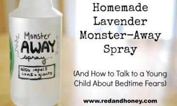 Homemade Lavender Monster-Away Spray (How to Talk to a Young Child About Bedtime Fears)