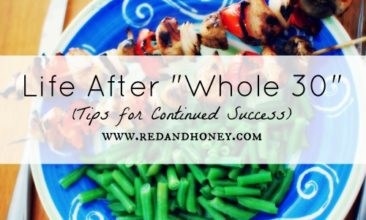 """Life After """"Whole 30"""" (Tips for Continued Success and a Chili Recipe)"""