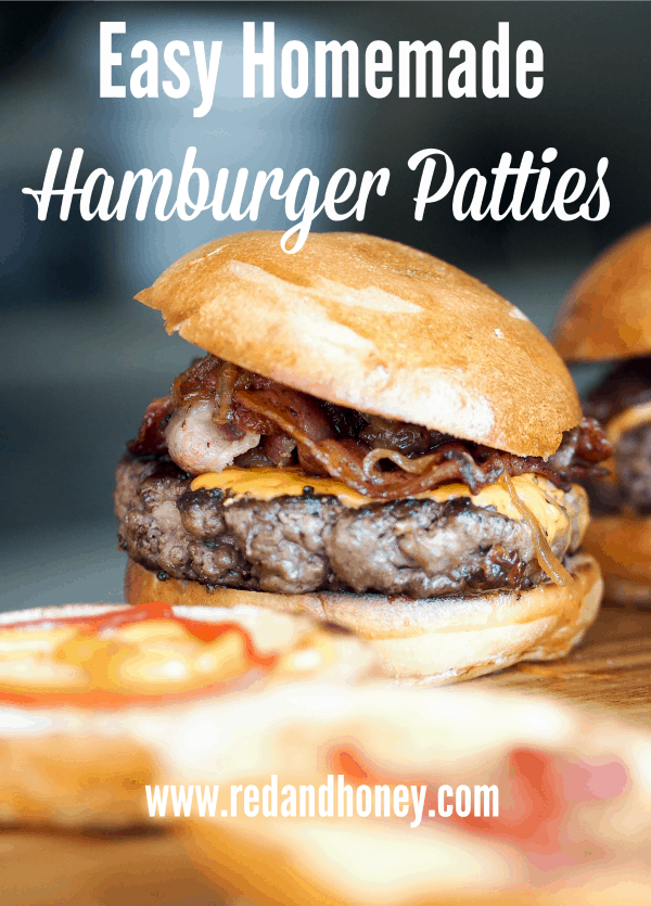 Easy Homemade Burger Patties Red And Honey