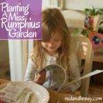 "Teach Your Children Earth Stewardship By Planting a ""Miss Rumphius Garden"""