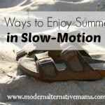 5 Ways to Enjoy Summer in Slow-Motion