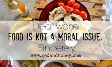 Dear World: Food is Not a Moral Issue