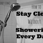 How to Stay Clean Without Showering Every Day