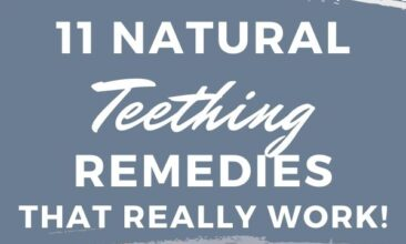 """Pinterest pin with two images. Top image is of a baby's hand holding a teething toy. Bottom image is of a baby laying down. Text overlay says, """"11 Natural Teething Remedies: that actually work!"""""""