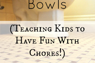 On Toddler Boys and Toilet Bowls (Teaching Kids to Have Fun With Chores!)