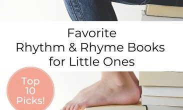 """pin image of stacks of books, the lower half of a child is shown sitting on the taller stacks with their feet resting on a lower stack, an open book sits in their lap. Text overly reads """" Favorite Rhythm and Rhyme Books for Little Ones"""""""