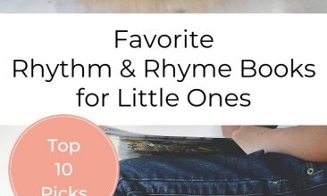 """Pin collage, top image is of a young blonde girl reading a book at a table, the bottom image is of 2 stacks of books with a child sitting on the taller stack and their feet on the lower stack, and open book sits in their lap. Text overlay reads """"Favorite Rhythm & Rhyme Books for Little Ones"""""""