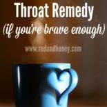 "A steaming blue mug sitting on a table with text overlay, ""The ultimate strep throat remedy (if you're brave enough)""."