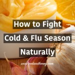 How to Fight Cold & Flu Season Naturally