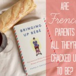 Are French Parents All They're Cracked Up to Be?