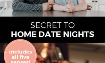 "Pinterest pin with two images. Top image is of a couple sitting at a counter giving each other a kiss. The second image is of two wine glasses clinking in a toast. Text overlay says ""secret to home date nights: includes all five senses!"""