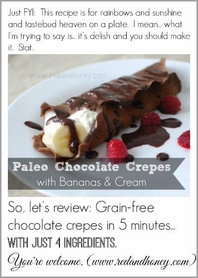 Paleo Chocolate Crepes- yumza!