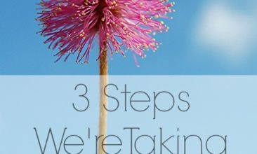 3 Steps We're Taking Toward Better Health (and The Roadblocks in My Way)