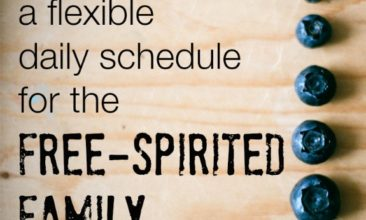 Our Routine: A Flexible Daily Schedule for the Free-Spirited Family