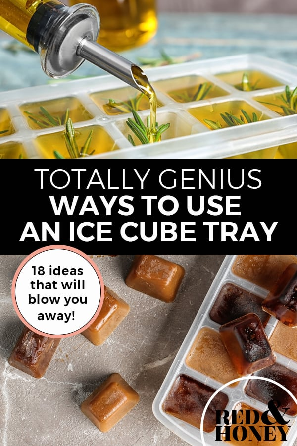 "Pinterest pin with two images; the first image is of an ice cube tray filled with oil and fresh herbs. The second image is of frozen cubes of coffee. Text overlay says, ""Totally genius ways to use an ice cube tray: 18 ideas that will blow you away!"""