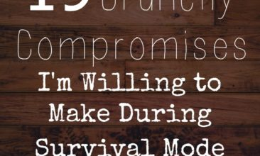 """19 Natural Living Compromises I'm Willing to Make During """"Survival Mode"""""""