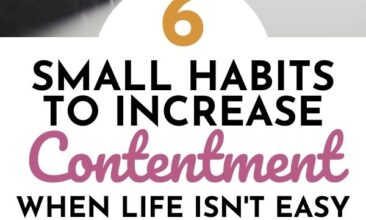 """Two images with text overlay Pinterest pin. First image is of a journal, pencil and book laying on a table. Second image is of a baby crawling by a couch. Text overlay says, """"6 Habits to Increase Contentment when life isn't easy."""""""