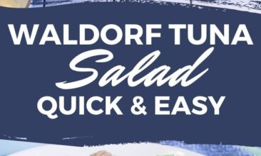 "Pinterest pin with two images. One image is of tuna salad mixed together in a white bowl. Second image is of tuna salad ingredients in a bowl. Text overlay says, ""Waldorf Tuna Salad: quick & healthy!"""