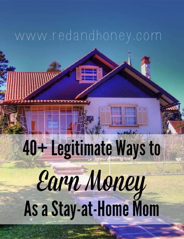 earn money as a stay at home mom 40 legitimate ways to earn money as a stay at home mom 5436