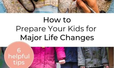 """Pinterest pin collage, first image is of a map laid out on the table with other travel items, such as a passport, camera, hat, sunglasses, etc. and the second image is of 4 kids from the chest down, holding hands while they stand on a sidewalk in their rainboots. Text overlay reads """"How to Prepare Your Kids for Major Life Changes"""""""