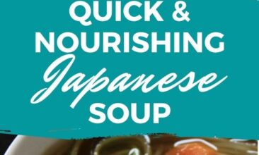 "Pinterest pin with two images. Both images are of a bowl of soup from different angles. Text overlay says, ""Quick & Nourishing Japanese Soup - ready in 20 minutes!"""