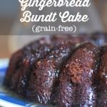 Maple-Glazed Gingerbread Bundt Cake Recipe (Grain-Free)