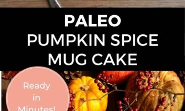 """Pinterest pin with two images. One image of a mug filled with pumpkin spice cake. Second image is of lots of different coloured and sized pumpkins. Text overlay says, """"Paleo Pumpkin Spice Mug Cake: Ready in Minutes!"""""""