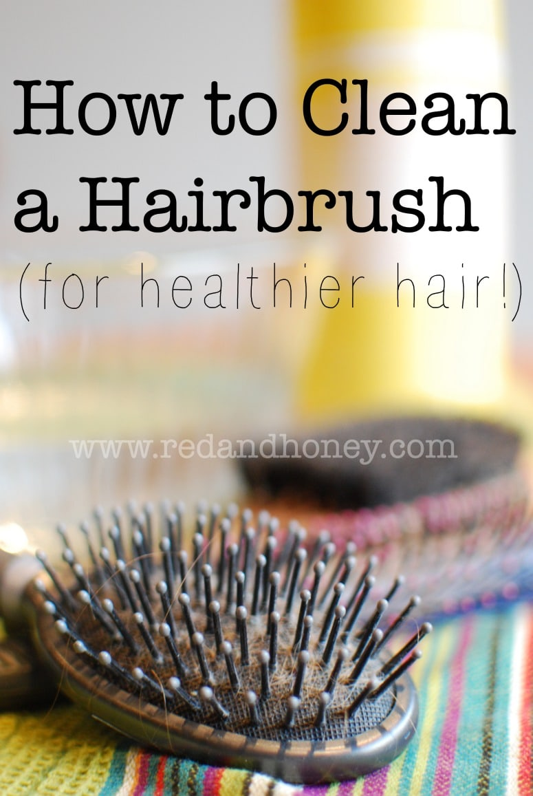 how to clean a hairbrush for healthier hair red and honey. Black Bedroom Furniture Sets. Home Design Ideas
