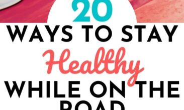 "Pinterest pin with two images. One image is of a woman's hands holding a suitcase. The second image is of a woman reaching her arms out of a car. Text overlay says, ""20 Tips for Staying Healthy While on the Road: don't get sick!"""