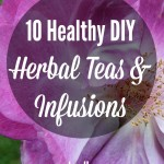 10 Healthy Herbal Teas & Infusions