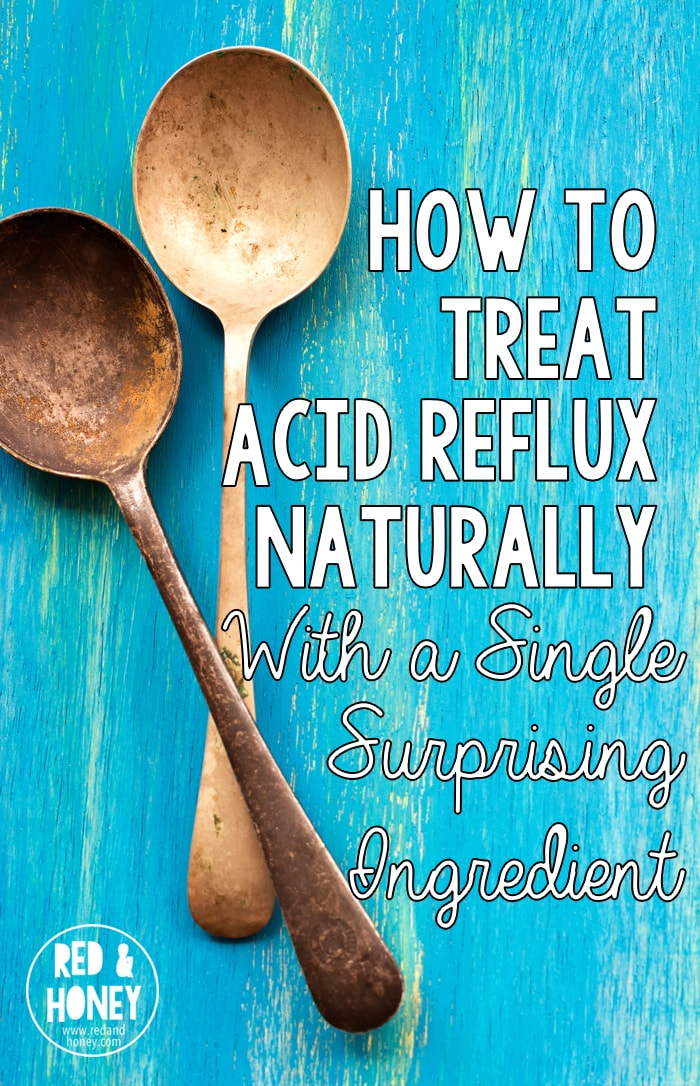 How To Treat Acid Reflux Naturally With A Single