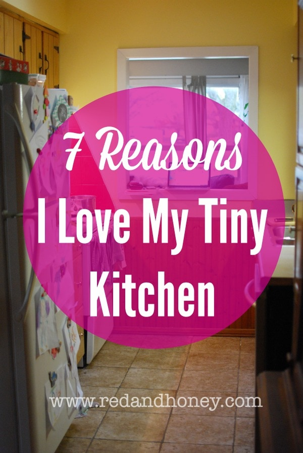 This kitchen is so tiny, I wasn't sure I could love it... but I really, truly do! Here are my 7 reasons why!