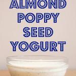 Honey-Sweetened Almond Poppy Seed Yogurt