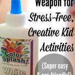 My New Secret Weapon for Stress-Free, Creative Kid Activities