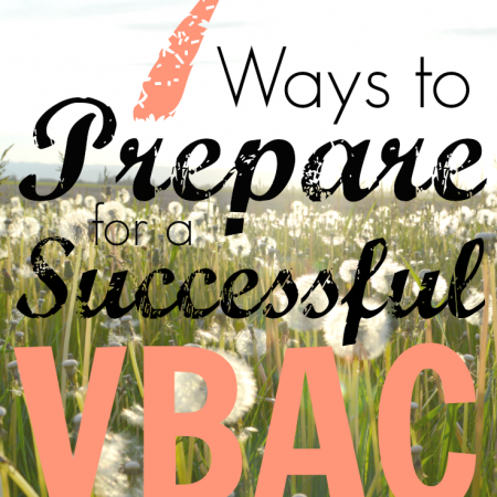 7 ways to prepare for a successful VBAC