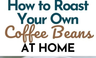 """Pinterest pin with two images. One image is of a wooden scoop filled with coffee beans. Second image is of a white coffee cup filled with coffee. Text overlay says, """"How to Roast Your Own Coffee Beans: easily at home!"""""""
