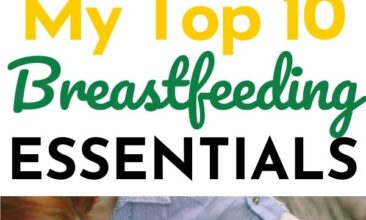 """Pinterest pin with two images. One image is of a woman nursing her child. Second image is another angle of a mother nursing her child. Text overlay says, """"My top 10 breastfeeding essentials... that really help!"""""""