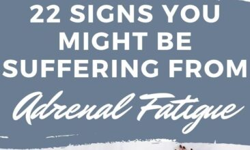 """Pinterest pin with two images, the first image is of a woman laying face down on a bed sleeping. The second image is an infographic of poor adrenal health. Text overlay says, """"Signs you may be suffering from adrenal fatigue: 22 symptoms to look for""""."""