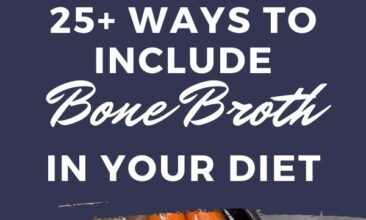 "Pinterest pin with two images. One image is a jar of broth, the second image is of a pot filled with veggies and broth. Text overlay says, ""Ways to include bone broth in your diet... other than soup!"""