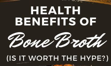 """Pinterest pin with two images. One image is of a pot filled with veggies. Second image is of a storage jar filled with bone broth. Text overlay says, """"Benefits of Bone Broth: is it worth the hype?"""""""