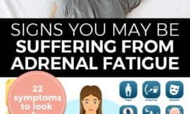 "Pinterest pin with two images, the first image is of a woman laying face down on a bed sleeping. The second image is an infographic of poor adrenal health. Text overlay says, ""Signs you may be suffering from adrenal fatigue: 22 symptoms to look for""."