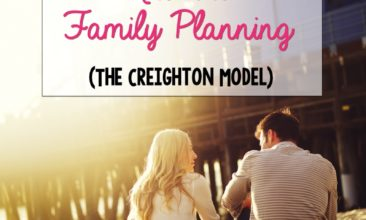 Pros and Cons of Natural Family Planning (The Creighton Model)