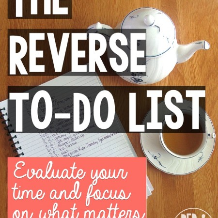 The Reverse To-Do List - R&H main