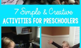 7 Simple and Creative Activities for Preschoolers